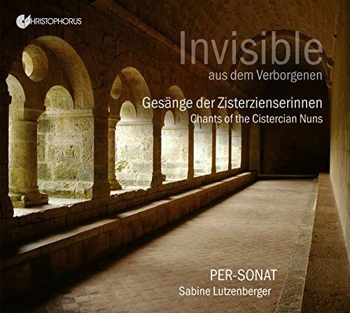 Invisible - Gesänge der Zisterzienserinnen