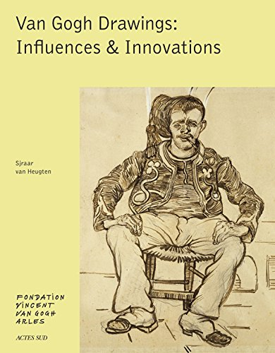 Van Gogh: Drawings: Influences & Innovations (BEAUX LIVRES)