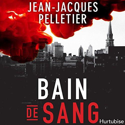 Bain de sang[Bloodbath] audiobook cover art