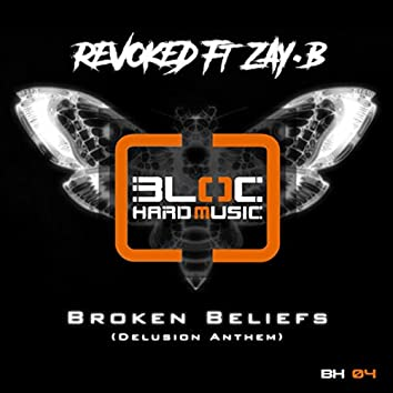 Broken Beliefs