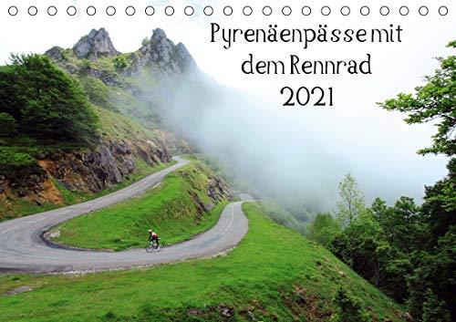 Pyrenäenpässe mit dem Rennrad 2021 (Tischkalender 2021 DIN A5 quer)