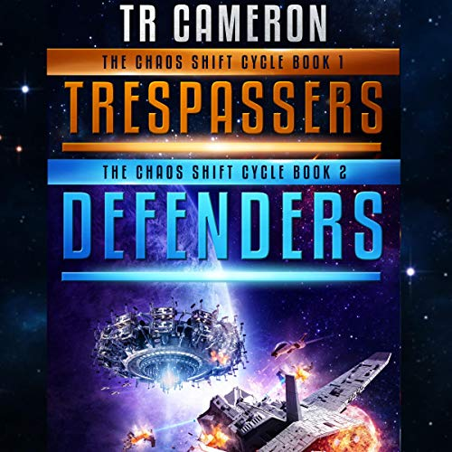 Trespassers and Defenders: A Military Science Fiction Space Opera Two-Book Collection audiobook cover art