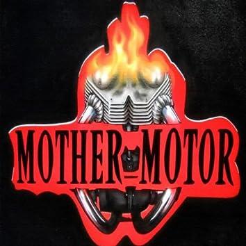 MotherMotor