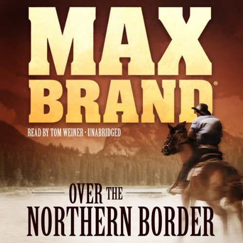 Over the Northern Border audiobook cover art