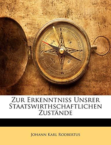 Rodbertus, J: Zur Erkenntniss Unsrer Staatswirthschaftlichen