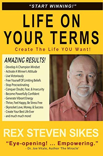 Life On Your Terms: Create The Life You Want