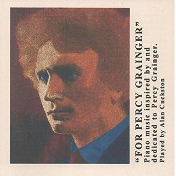 For Percy Grainger