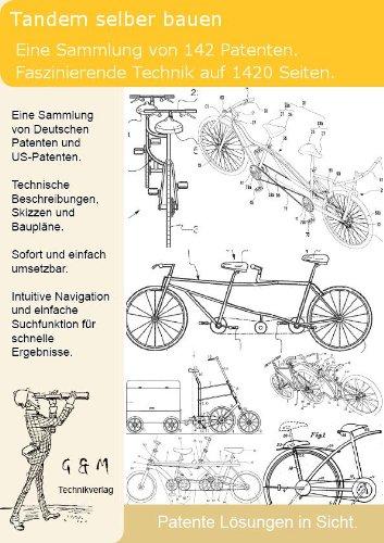 Tandem selber bauen: 142 geniale Patente zeigen wie!