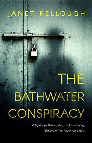 Book: The Bathwater Conspiracy by Janet Kellough