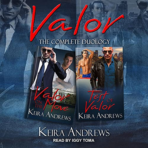 Valor: The Complete Duology Audiobook By Keira Andrews cover art
