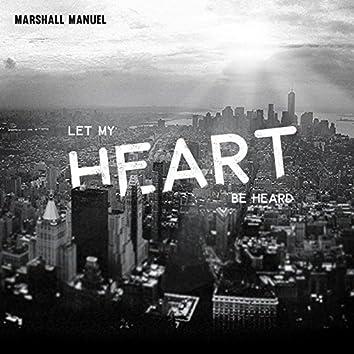 Let My Heart Be Heard