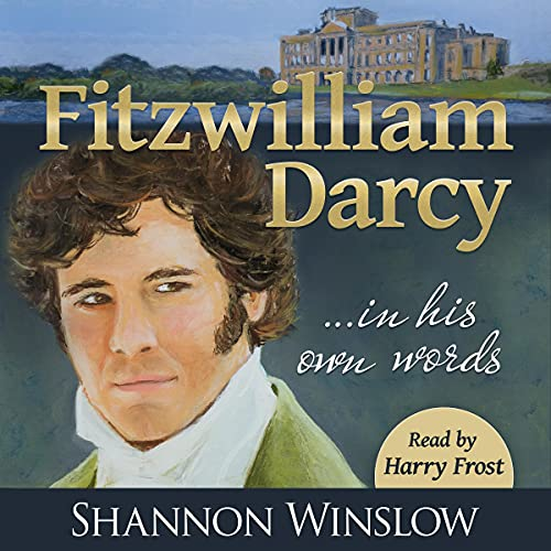 Fitzwilliam Darcy in His Own Words cover art