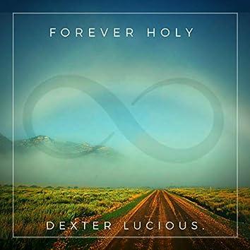 Forever Holy