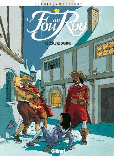 Le Fou du roy, tome 2 : L'école des bouffons