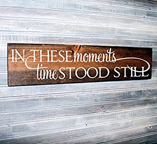 CAROLJU In These Moments Time Stood Still Sign Wood Home Decor Rustic Wood Signs Quote About Family Country Decor Welcome Sign Gift For Her