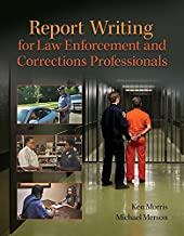 Best report writing for law enforcement and corrections professionals Reviews