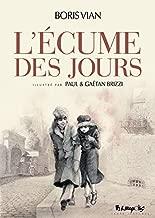 L'Ecume des jours (Albums) (French Edition)