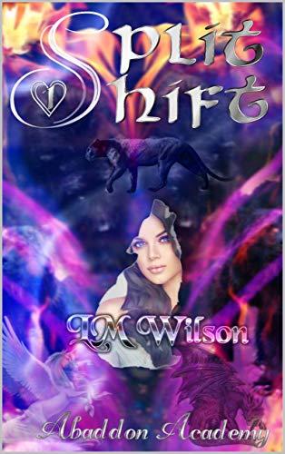 Split Shift (Abaddon Academy Book 1)