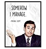 Somehow I Manage Michael Scott - The Office Merch - Office Wall Art Decor for Home Decorations, Bedroom, Living Room, Dorm - The Office Gifts for Men, Teens - 8x10 Funny Quote Poster Print