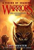 Warriors: A Vision of Shadows #1: The Apprentice's Quest (Warriors: A Vision of Shadows, 1)