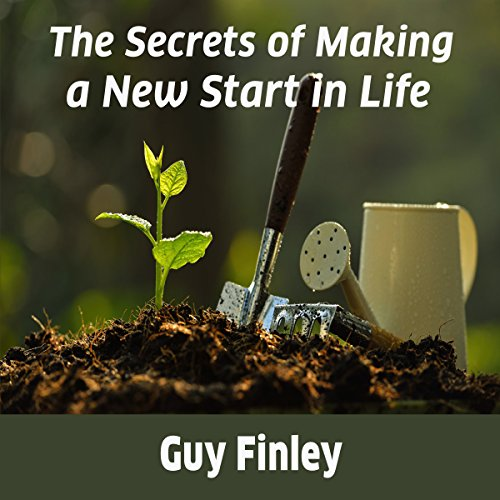 The Secrets of Making a New Start in Life  By  cover art