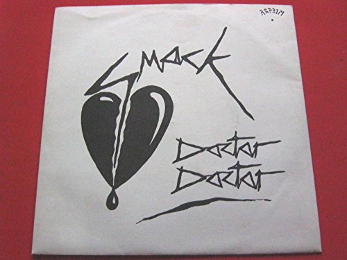 Smack Doctor Doctor/Oversexed 7' Asprin 002 EX/EX 1981 picture sleeve