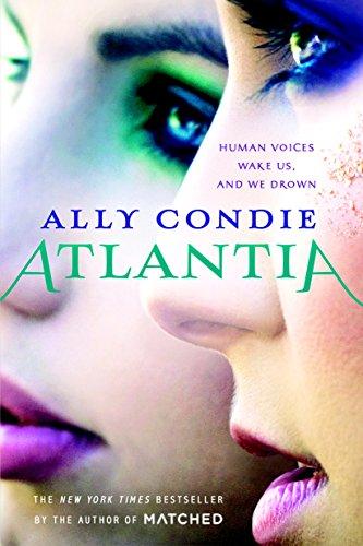 Atlantia by [Ally Condie]