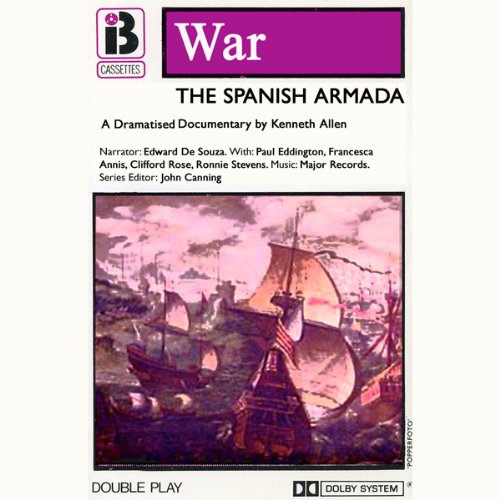 The Spanish Armada (Dramatised) audiobook cover art