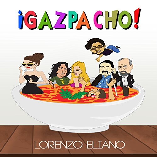 ¡Gazpacho! cover art