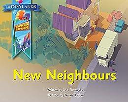 New Neighbours: A Storylands, Larkin Street Book by [Lisa Thompson, Reading Eggs, Deane Taylor]