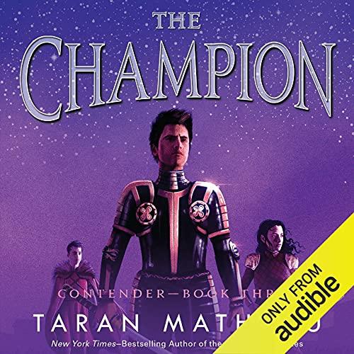 The Champion Audiobook By Taran Matharu cover art