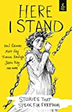 Here I Stand: Stories that Speak for Freedom (English Edition)
