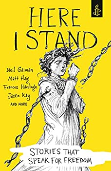 Here I Stand: Stories that Speak for Freedom 140635838X Book Cover