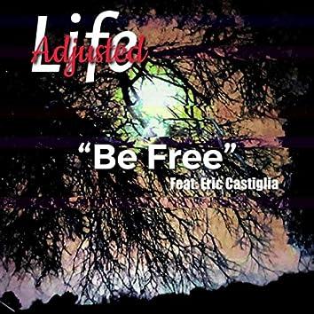 Be Free (feat. Eric Castiglia)