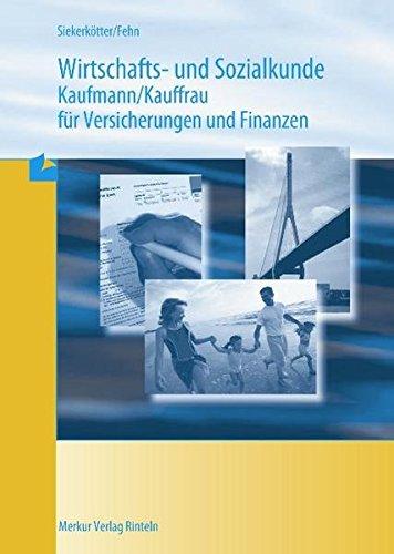 Wirtschafts- und Sozialkunde Versicherungskaufmann/-frau