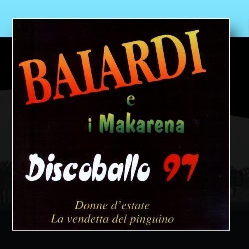 Discoballo 97 by Orchestra Baiardi E I Makarena (2011-02-28)