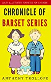 Chronicle Of Barset Series: Color Illustrated, Formatted for E-Readers (Unabridged Version) (English Edition)