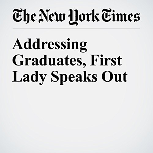Addressing Graduates, First Lady Speaks Out cover art