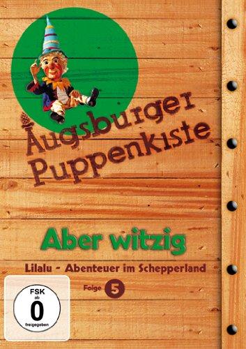 Augsburger Puppenkiste - Lilalu - Abenteuer im Schepperland, Folge 5