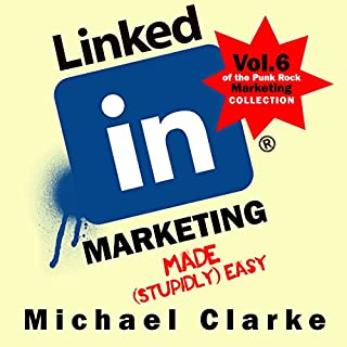 LinkedIn Marketing Made (Stupidly) Easy cover art