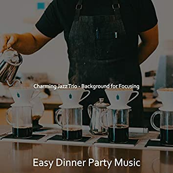 Charming Jazz Trio - Background for Focusing