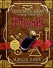 Physik (Septimus Heap, Book Three) by Angie Sage (2008-03-11)