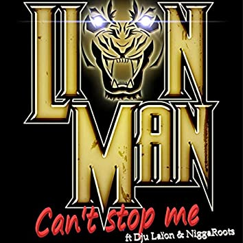 Can't Stop Me (feat. Dju Laïon & NiggaRoots)