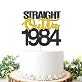 Black Golden Glitter Straight Outta 1984 Cake Topper,Happy 40TH,Cheer to 37 Years, Adult Anniversary...