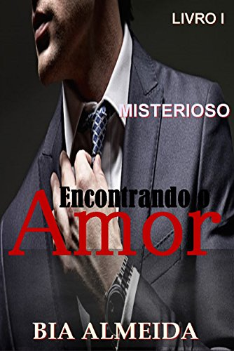 Misterioso (CEO): Encontrando o Amor