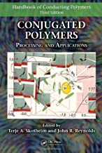 Conjugated Polymers: Processing and Applications (Handbook of Conducting Polymers) (2006-12-21)