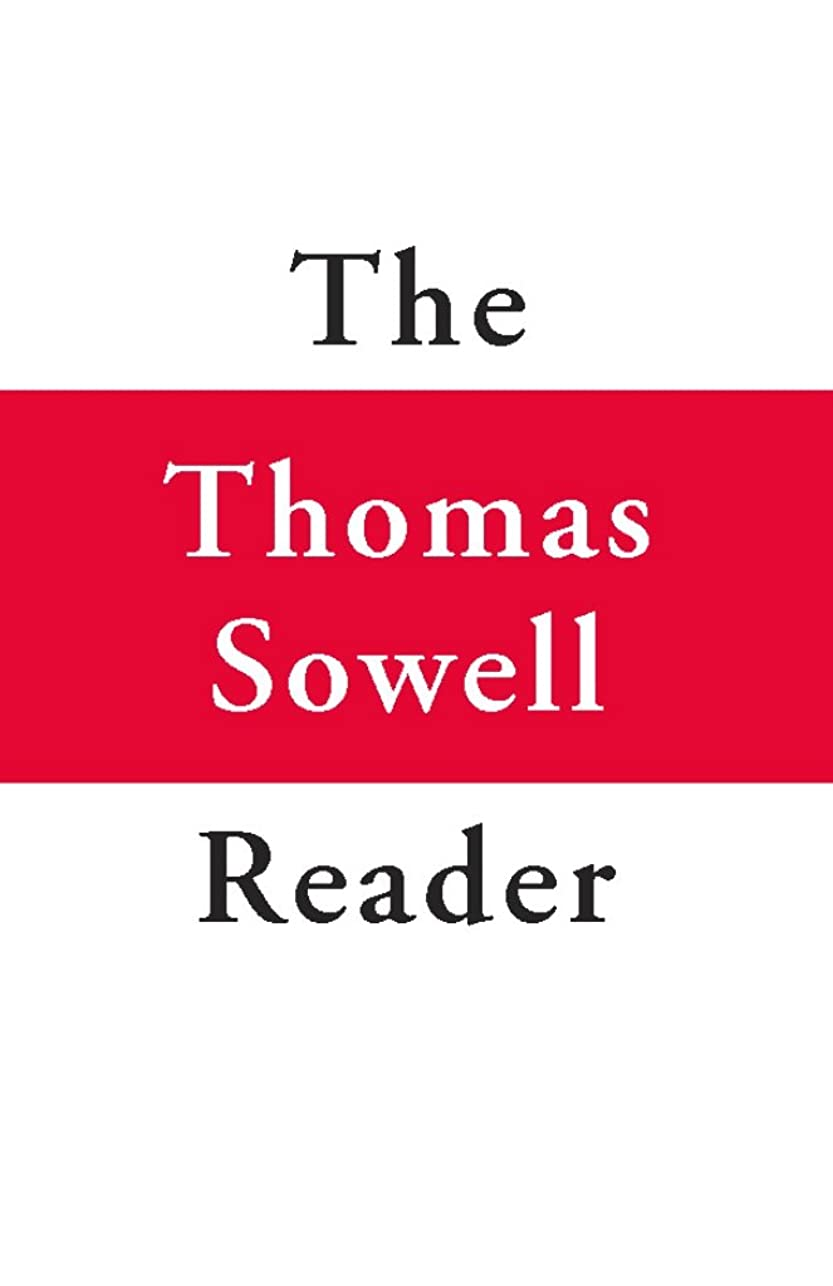 ピークカーフ劇作家The Thomas Sowell Reader (English Edition)