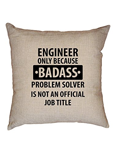 Hollywood Thread Badass Problem Solver - I Mean Engineer - Hip Decorative Linen Throw Cushion Pillow Case with Insert