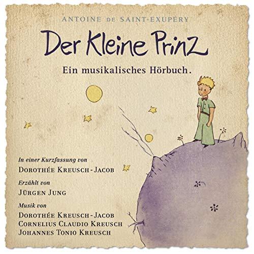 『Der Kleine Prinz. Ein musikalisches Hörbuch』のカバーアート