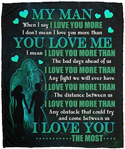 Amazon Com When I Say I Love You More I Don T Just Mean I Love You More Than You Love Me Fleece Blanket Sherpa Blanket One Size Cozy Plush Fleece Blanket
